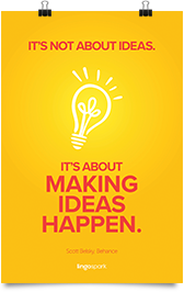 תמונת השראה למשרד - It's not about ideas its about making ideas happen