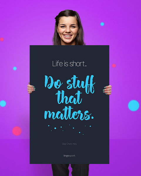 תמונת השראה למשרד - Life is short. Do stuff that matters