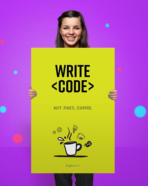 תמונת השראה למשרד - Write Code, But first Coffee