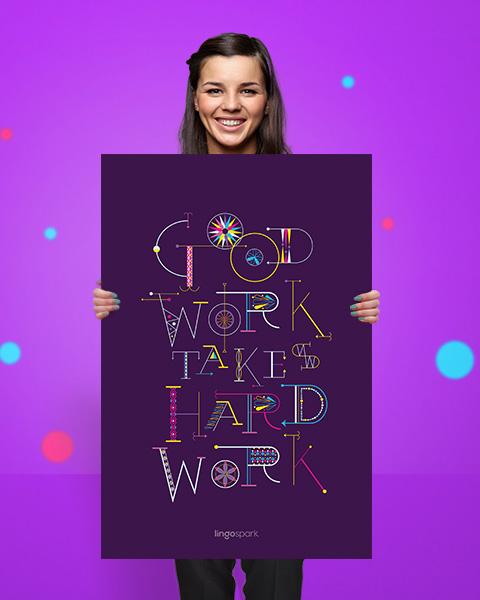 לינגוספארק - תמונה למשרד - Good work takes hard work